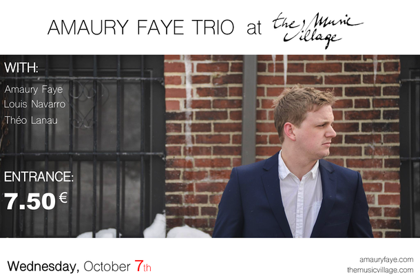 AMAURY FAYE TRIO @ THE MUSIC VILLAGE